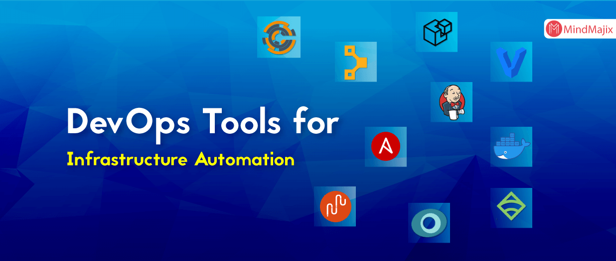 DevOps Tools for Infrastructure Automation