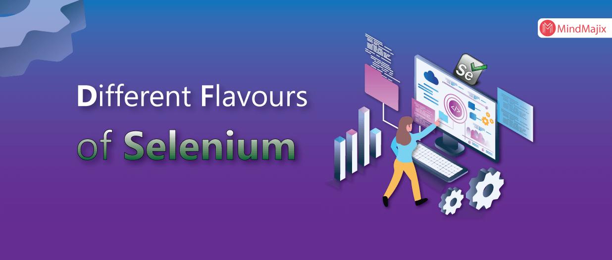 Different Flavours of Selenium