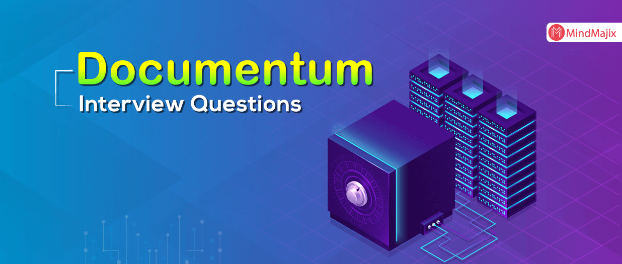 Documentum Interview Questions