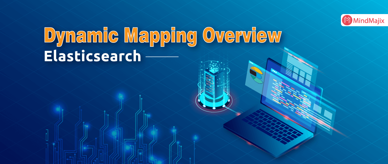 Elasticsearch Dynamic Mapping - Overview