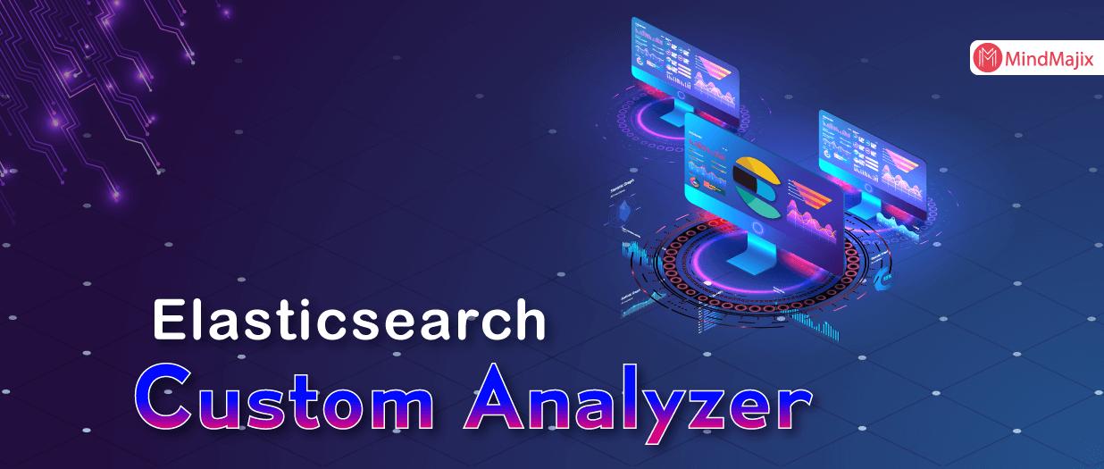 Elasticsearch Custom Analyzer