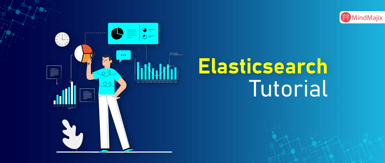 Elasticsearch Tutorial | What Is Elasticsearch