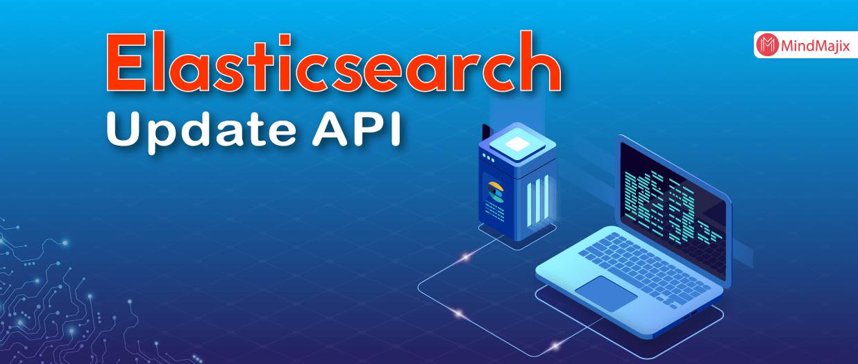 Elasticsearch Update API