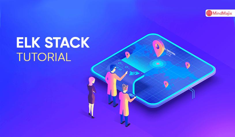 ELK Stack Tutorial