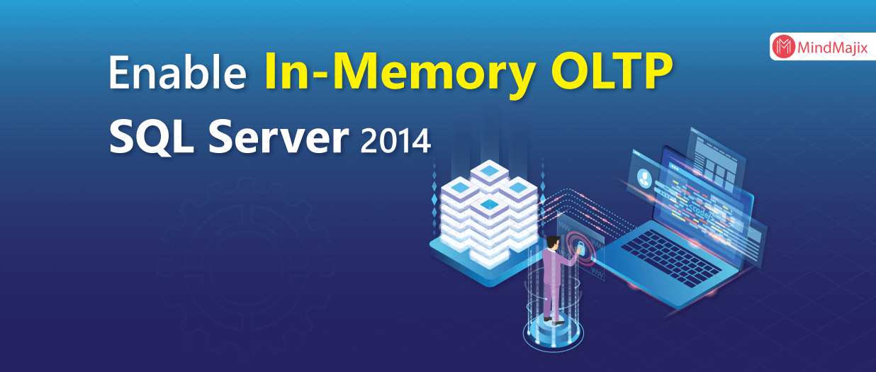 Enable In-Memory OLTP SQL Server 2014