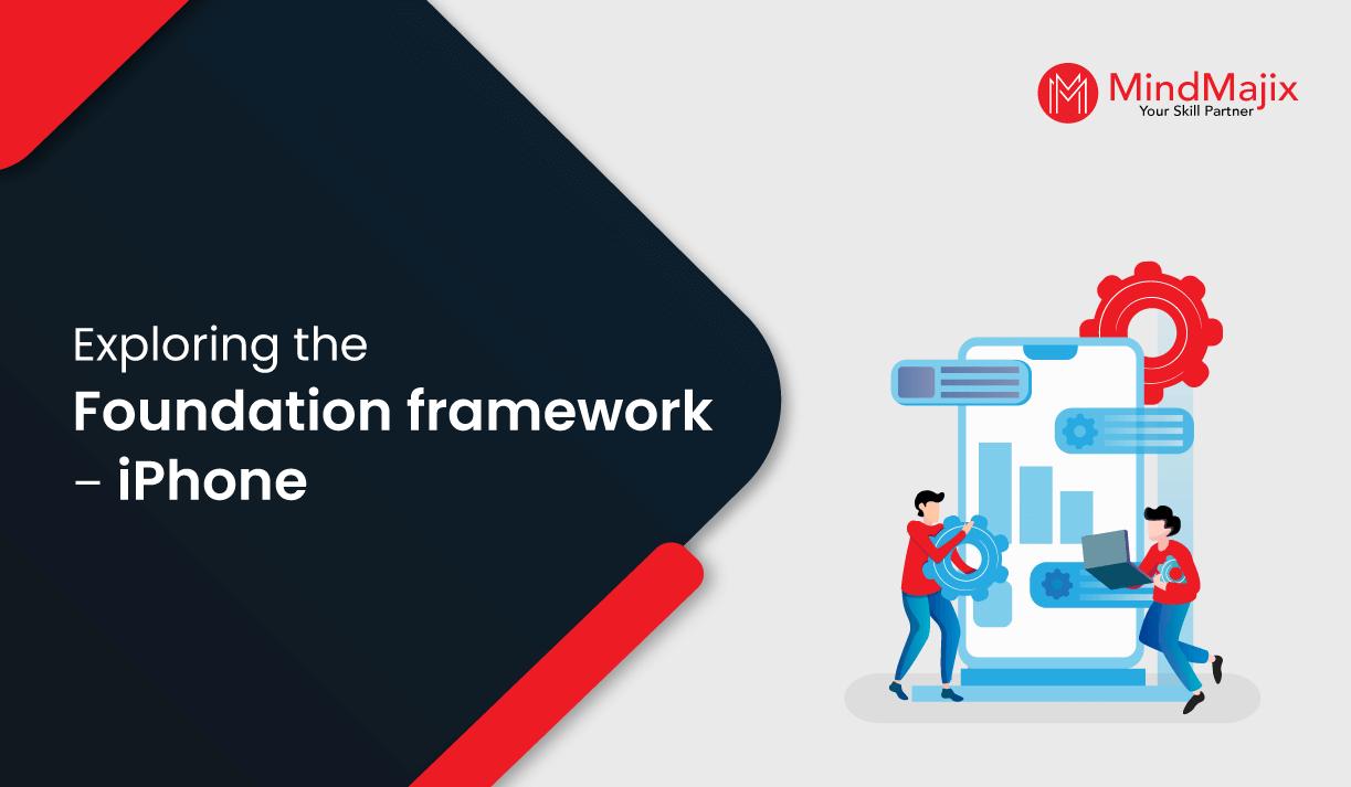 Exploring the Foundation framework – iPhone