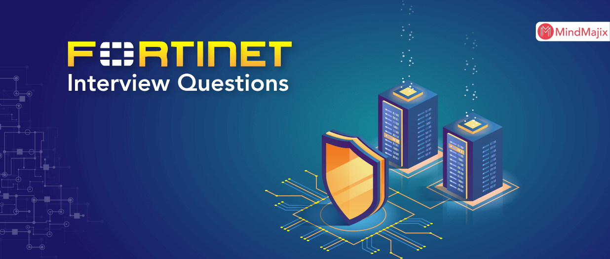 Fortinet Interview Questions