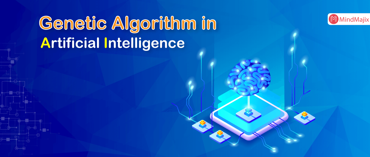 Genetic Algorithm in Artificial Intelligence