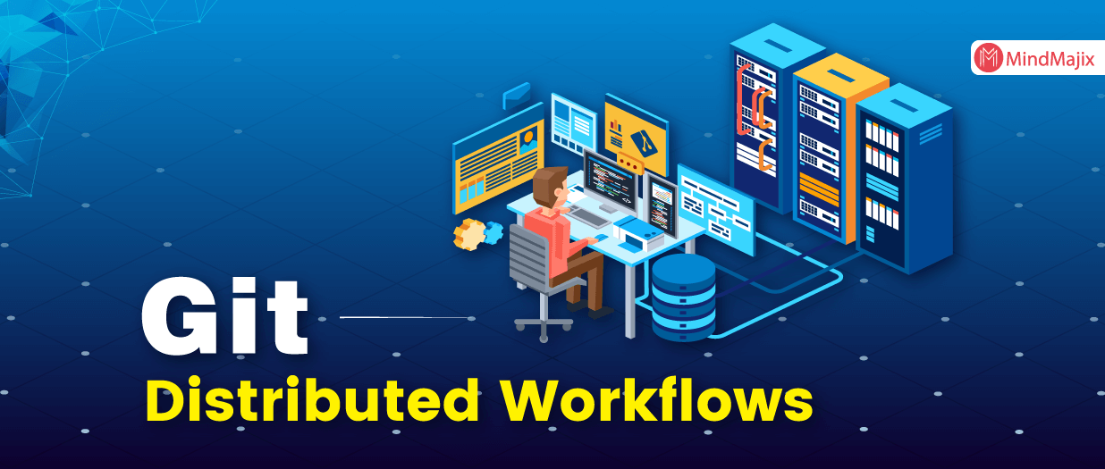 Git – Distributed Workflows