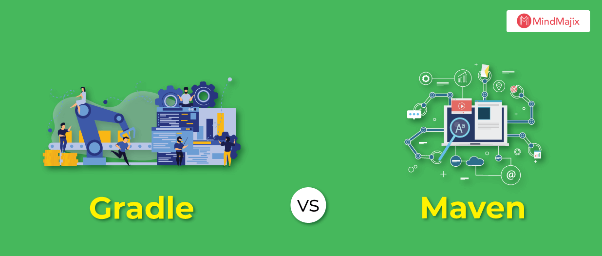 Gradle vs Maven - Which One is the Best Java Build Tool?