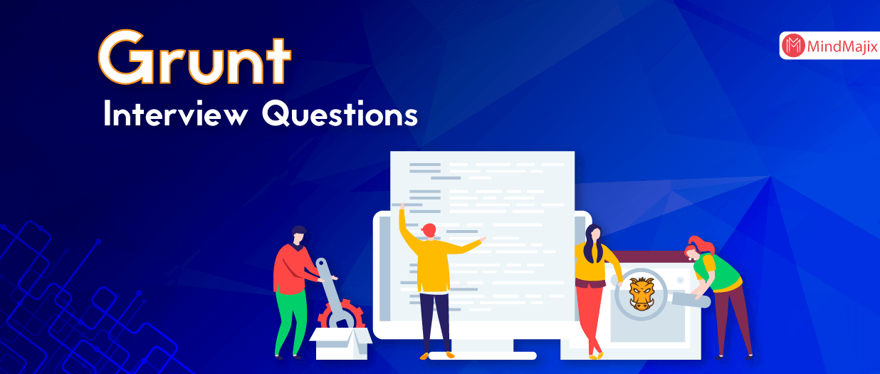 Grunt Interview Questions