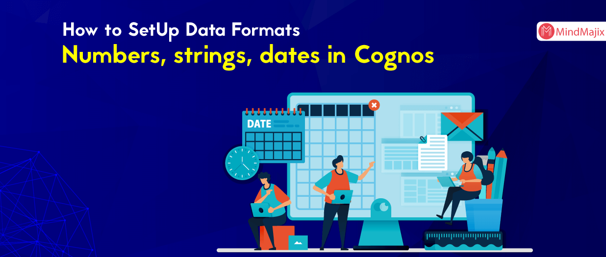 How to SetUp Data Formats: Numbers, strings, dates in Cognos