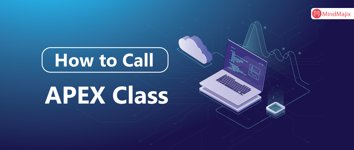 How to call APEX Class