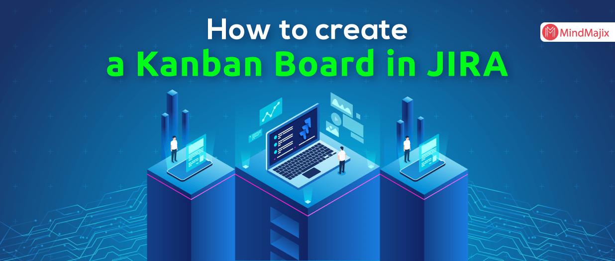 Jira Kanban Boards