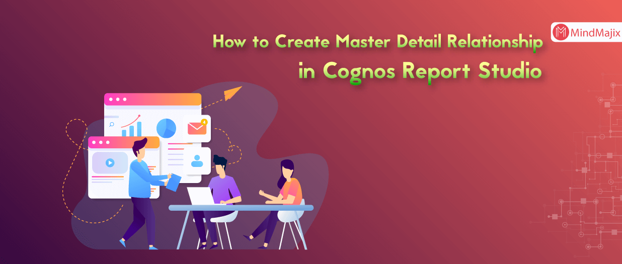 How to Create Master Detail Relationship in Cognos Report Studio