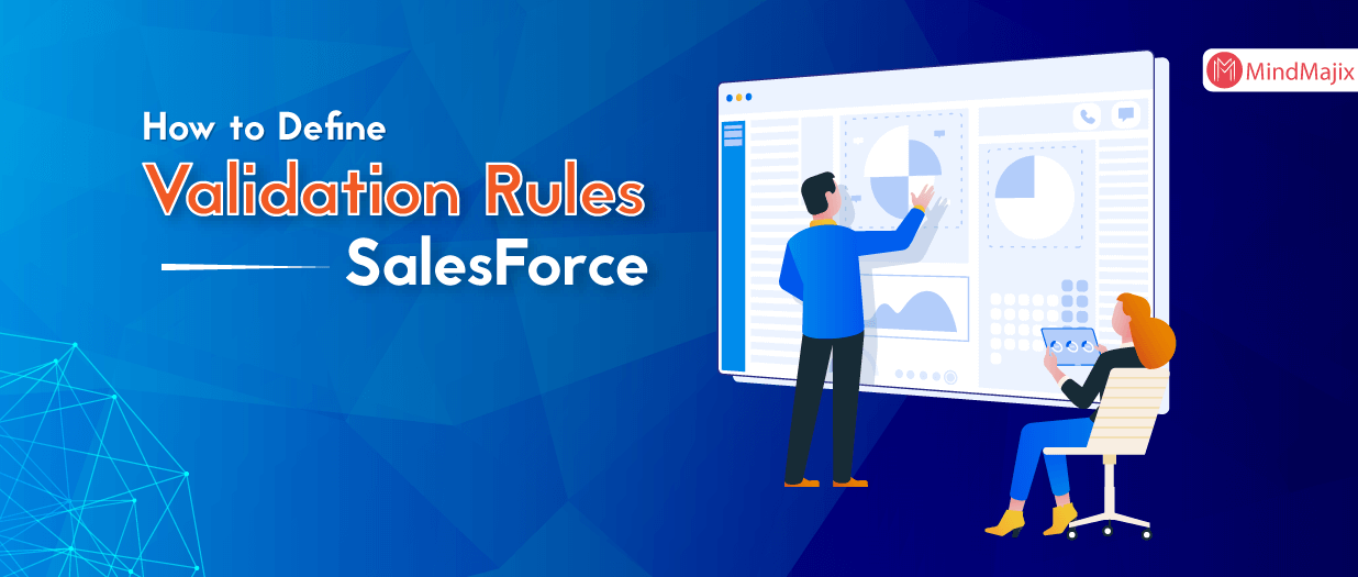 How to Define Validation Rules in SalesForce