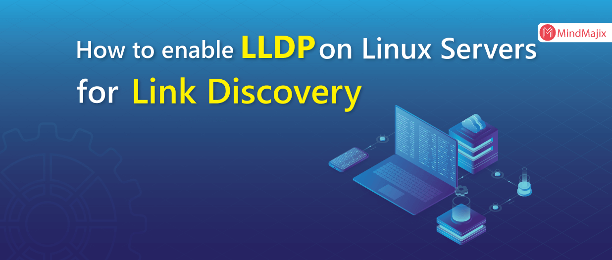 How To Enable LLDP on Linux Servers for Link Discovery