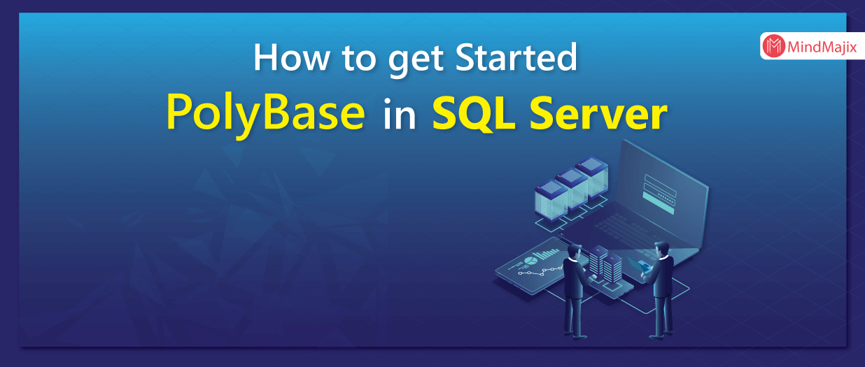 How to get started with PolyBase in SQL Server