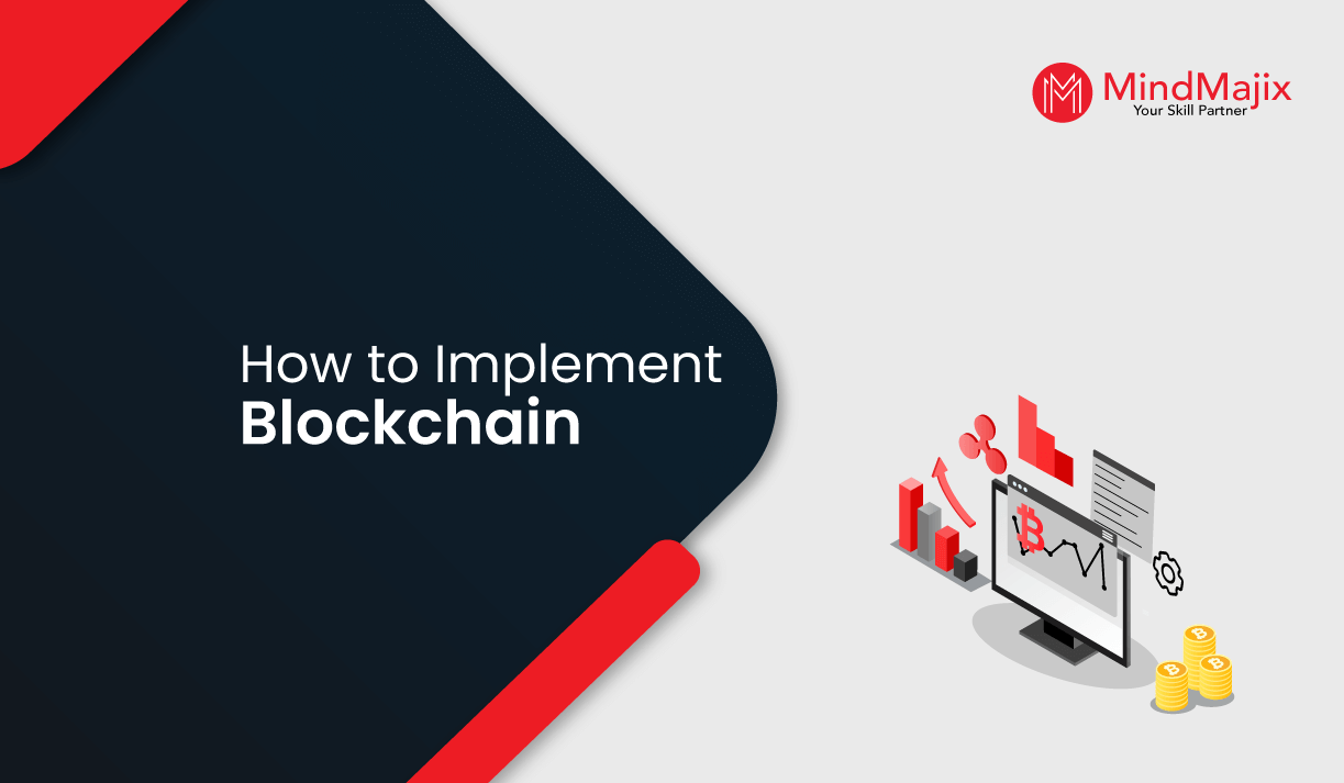 How to Implement Blockchain - 7 Strategies You Should Know