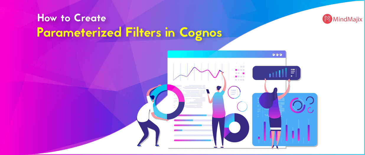 How to Create Parameterized Filters in Cognos