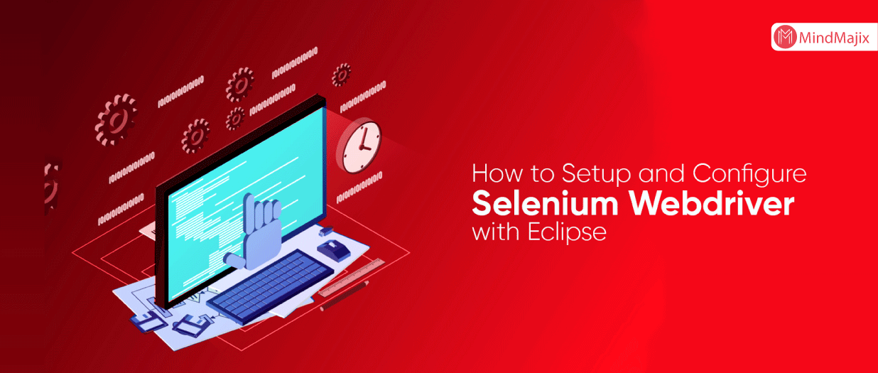 How to Setup and Configure Selenium Webdriver with Eclipse - SELENIUM