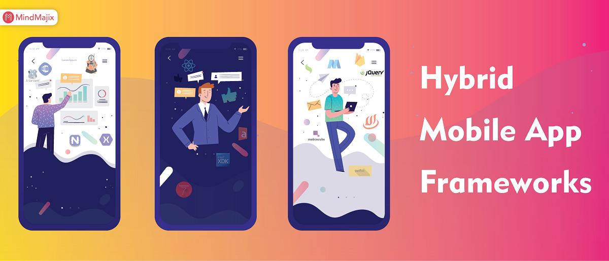 20 Best Hybrid Mobile App Development Frameworks For 2019
