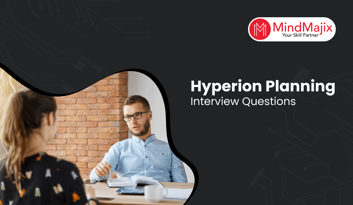 Hyperion Planning Interview Question and Answers