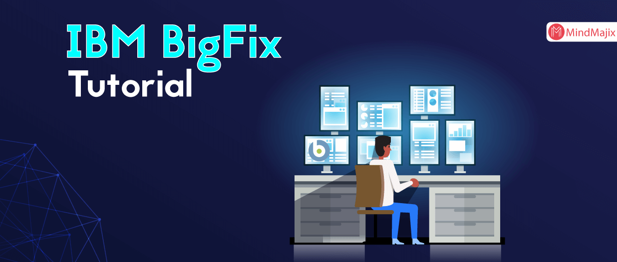 IBM Bigfix Tutorial