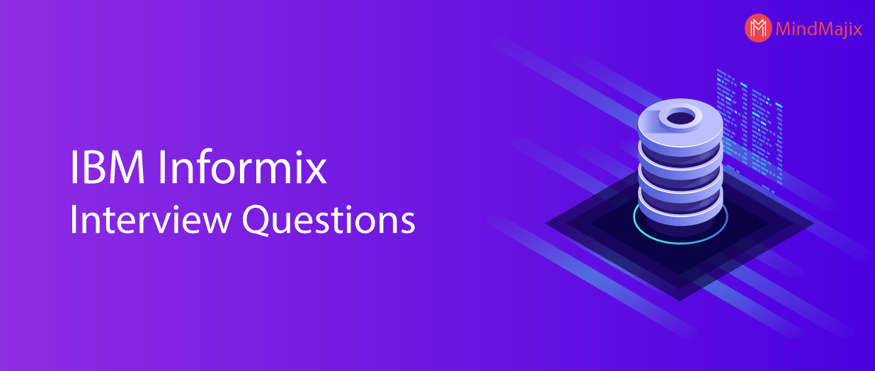 IBM Informix Interview Questions
