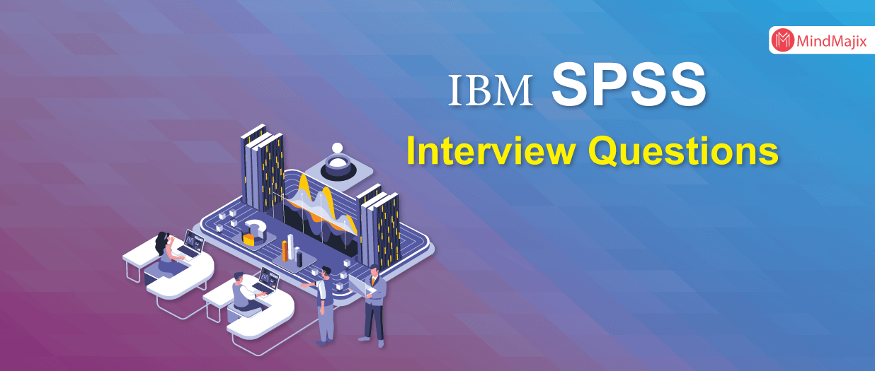 SPSS Interview Questions