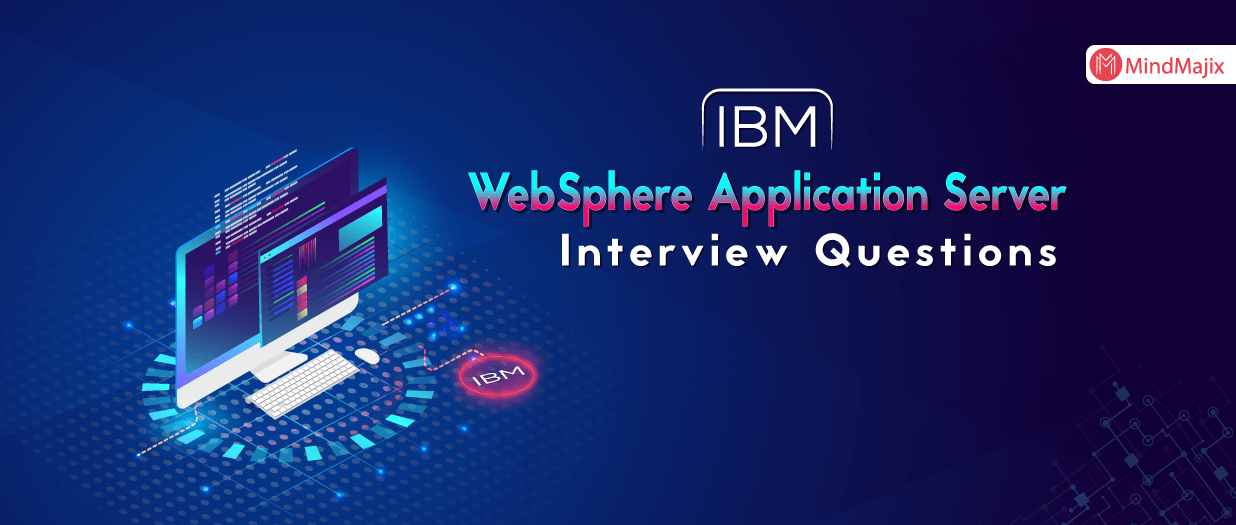 IBM WAS Interview Questions
