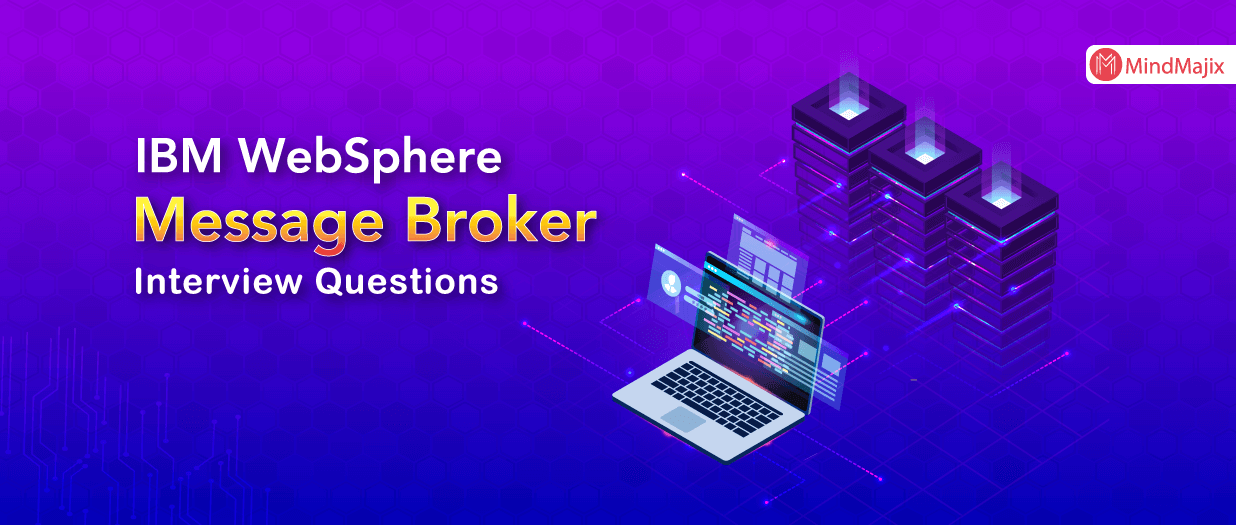 IBM WebSphere Message Broker Interview Questions