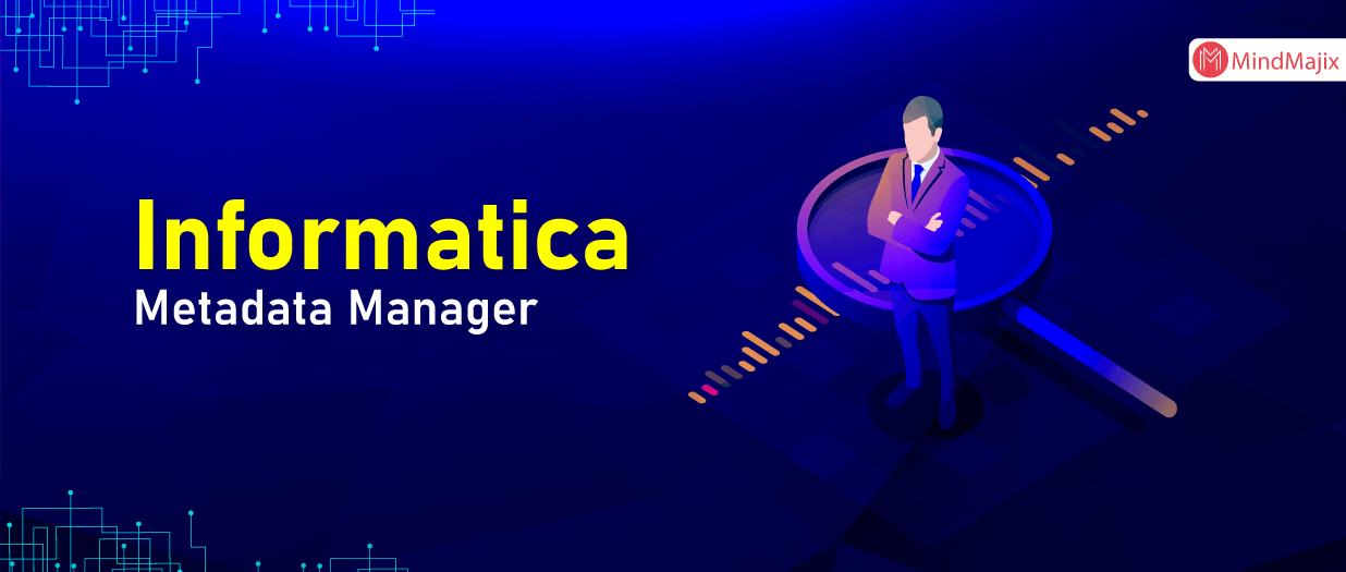 Informatica Metadata Manager