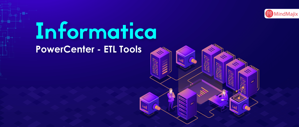 Informatica PowerCenter - ETL Tools