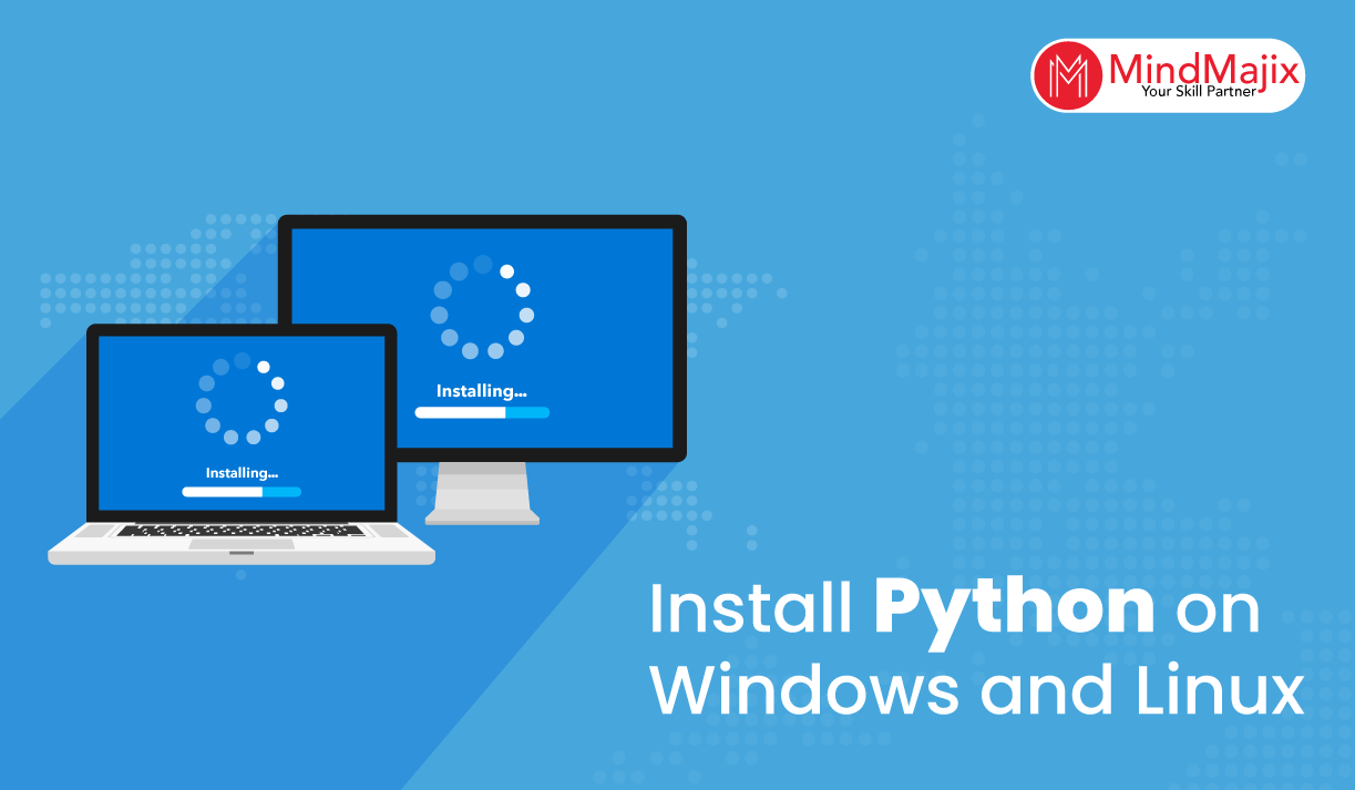 Install Python on Windows and Linux