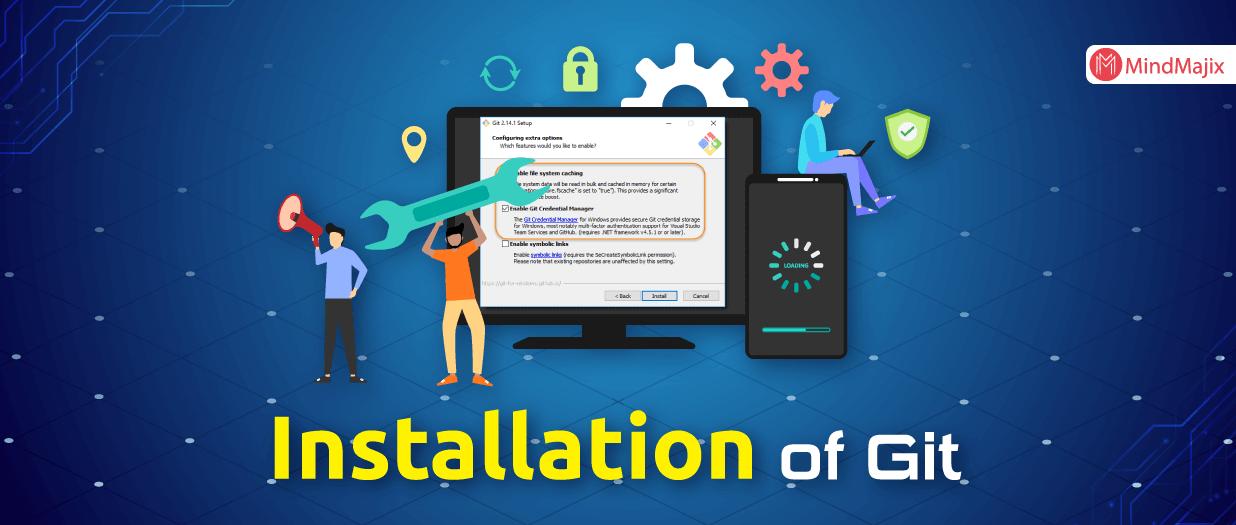 Installation of Git