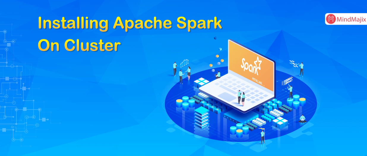 Installing Apache Spark On Cluster