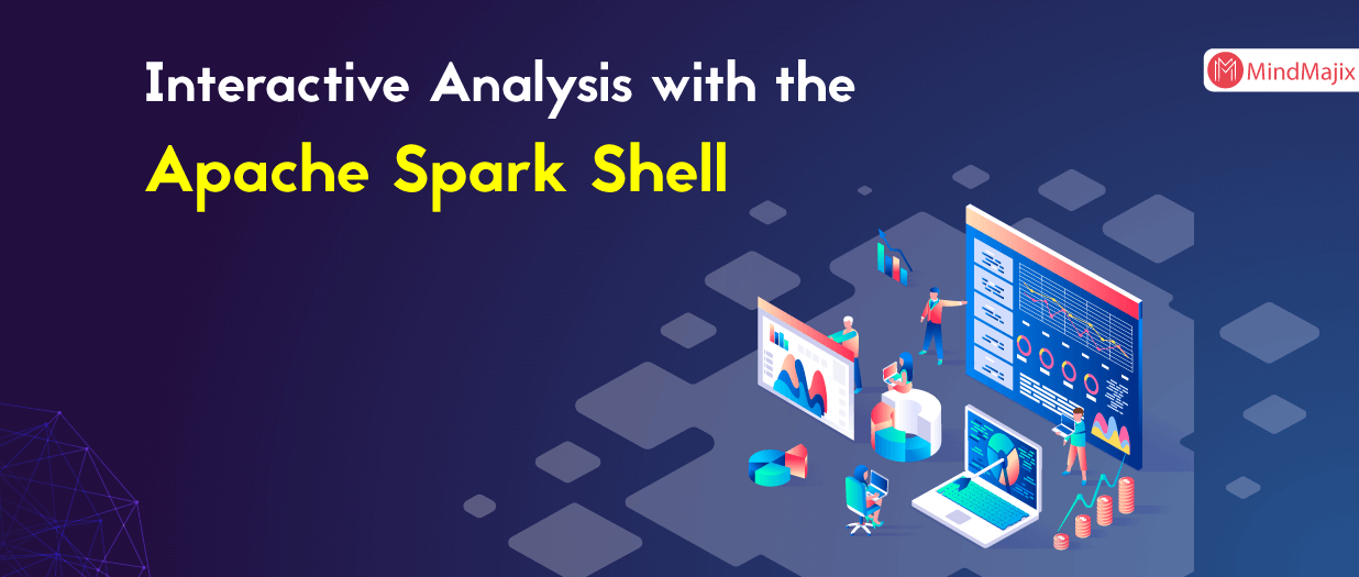 Interactive Analysis with the Apache Spark Shell