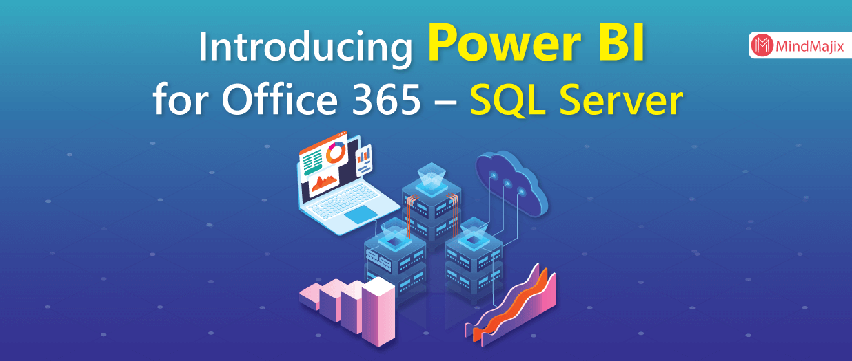 Introducing Power BI for Office 365 – SQL Server