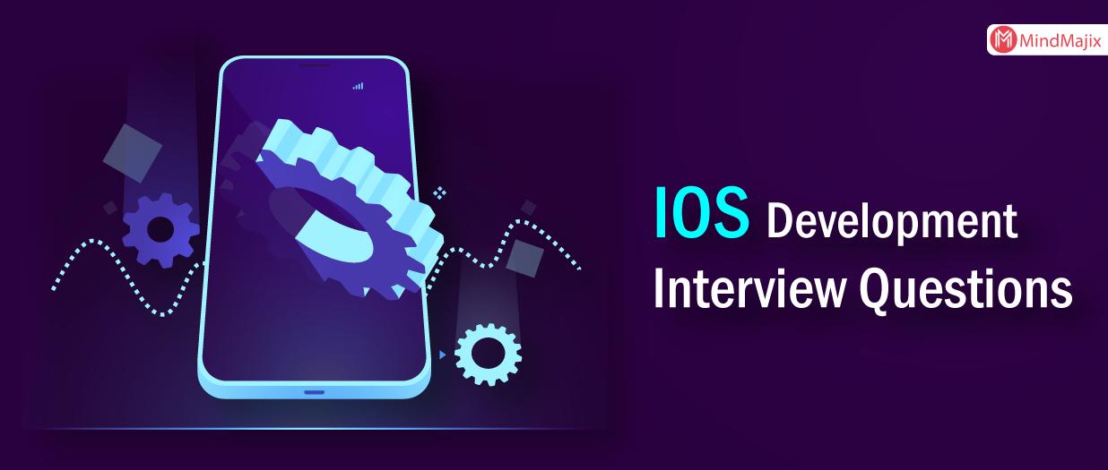 IOS Development Interview Questions