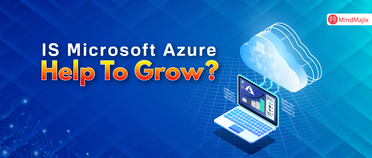 IS Microsoft Azure Help To Grow?
