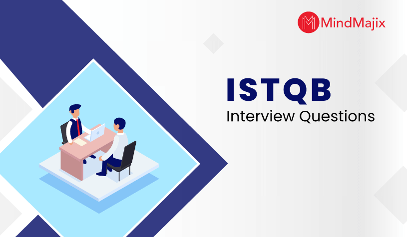 ISTQB Interview Questions