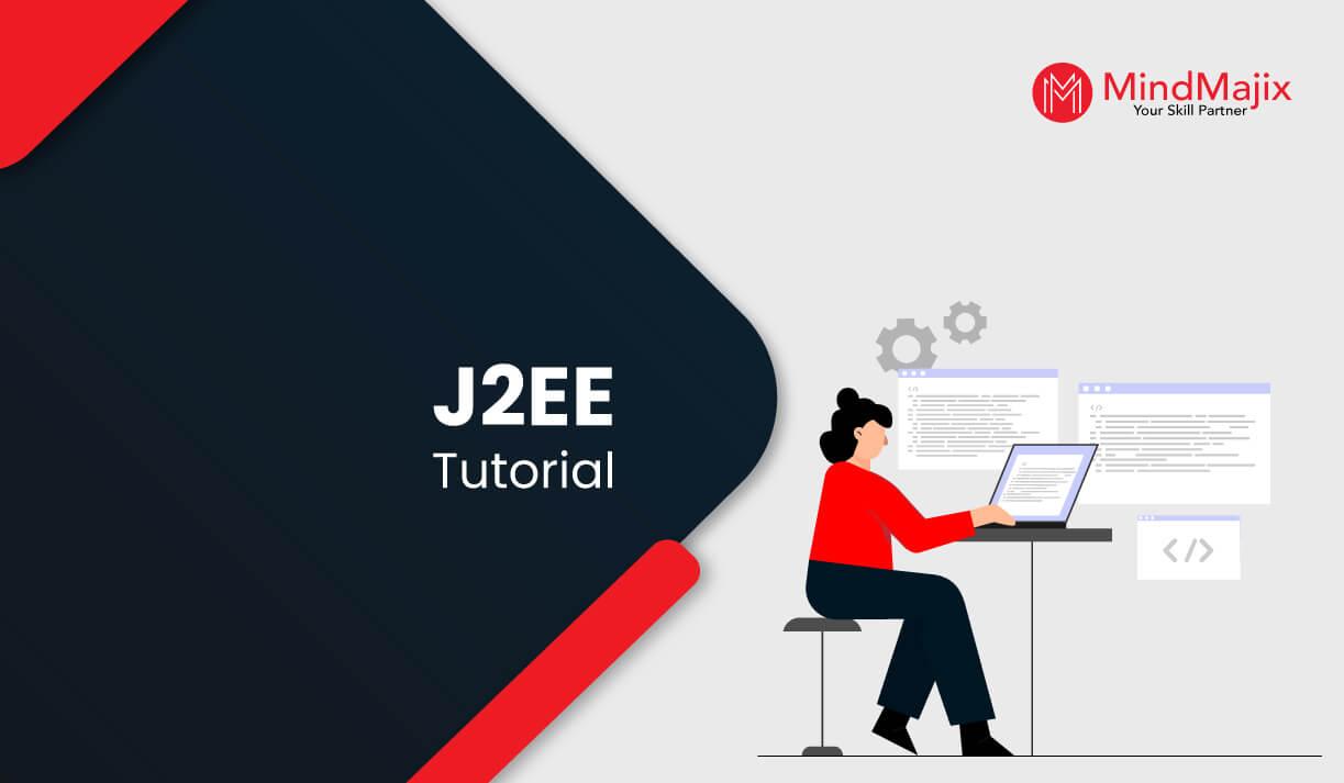 J2EE Tutorial