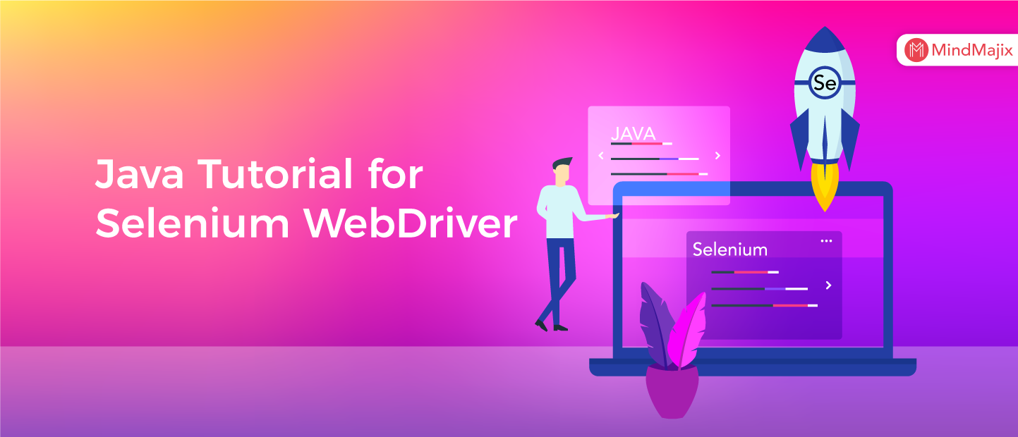 Java Tutorial for Selenium WebDriver