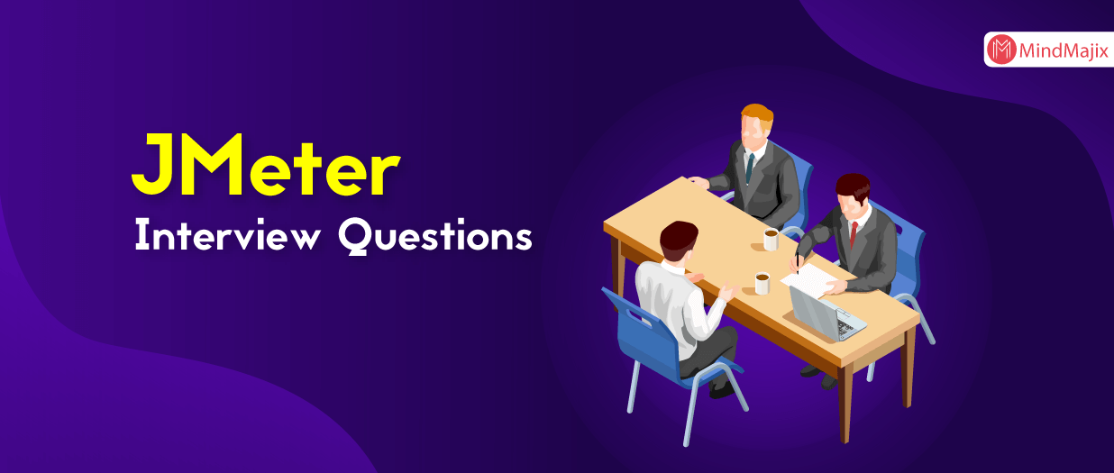 JMeter Interview Questions