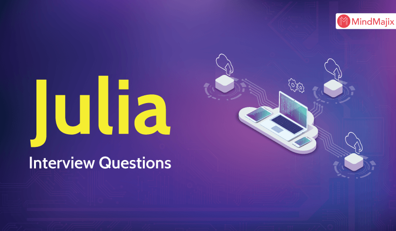 Julia Interview Questions