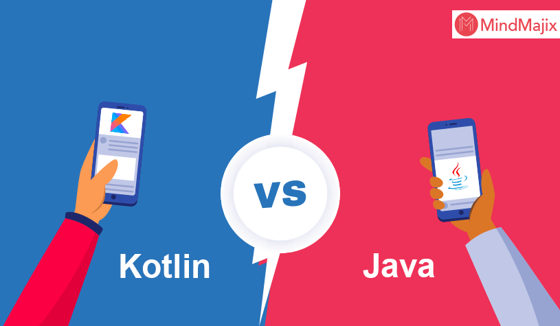 Kotlin vs Java :What are the major Differences ?