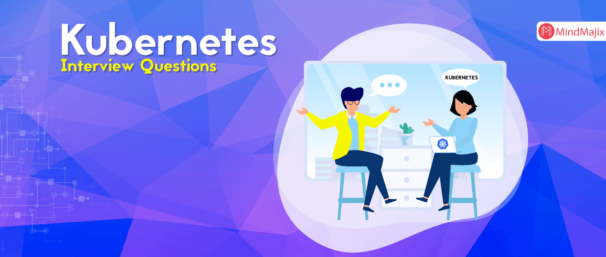 Top Kubernetes Interview Questions - You Must Know in 2020