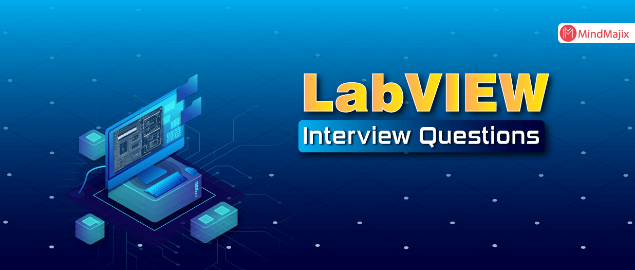 The Best Labview Interview Questions Answers Updated 2020