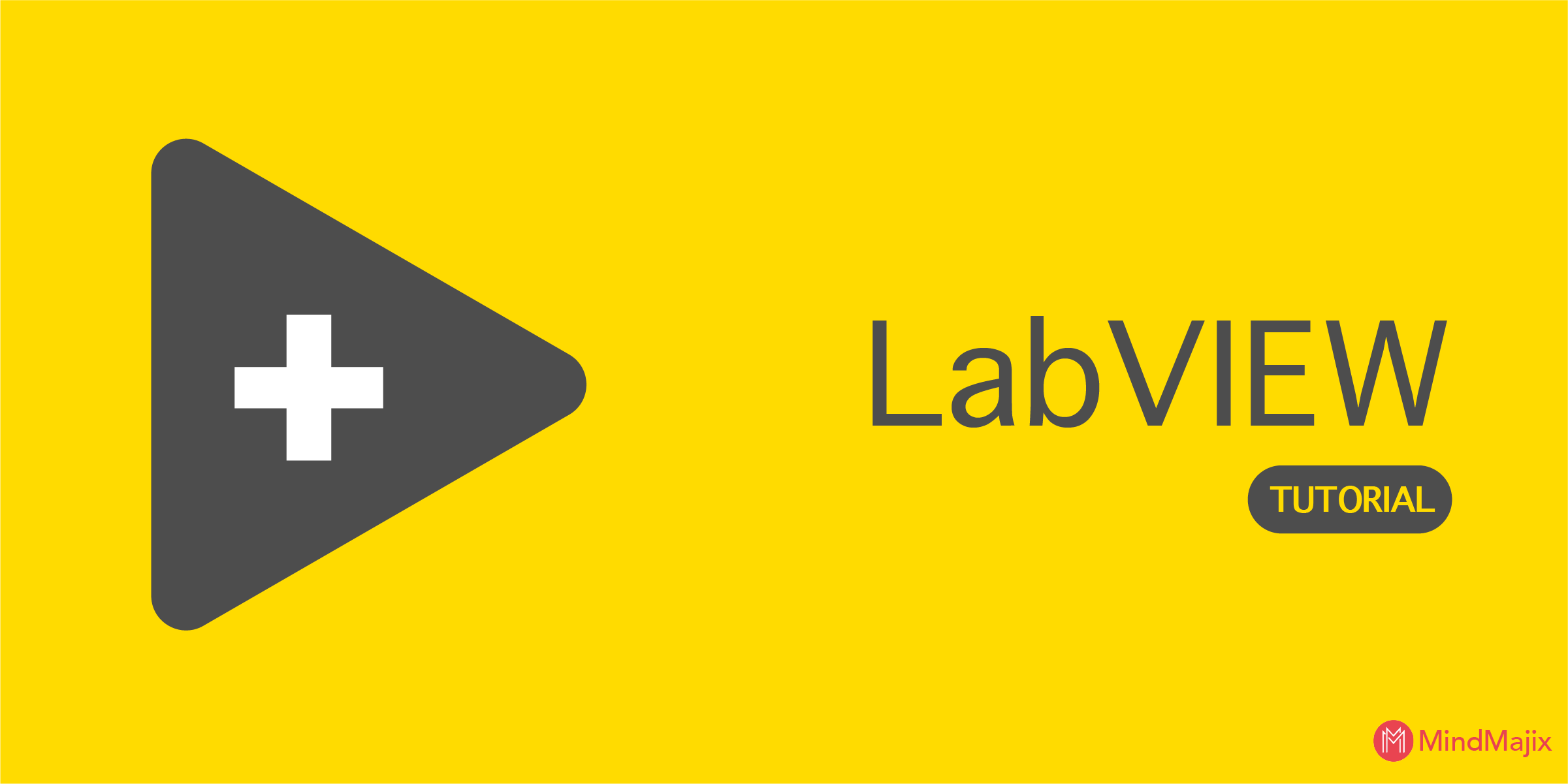 LabVIEW Tutorial